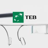 Türkiye'nin Google Glass'a Özel İlk Finansal Uygulaması TEB'den!