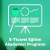 E-ticaret Akademisi Eğitim Programı