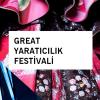 Great Yaratıcılık Festivali – İstanbul
