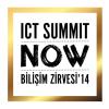 ICT Summit NOW Bilişim Zirvesi 2014