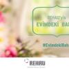 REHAU'dan Baharı Selamlayan Instagram Kampanyası