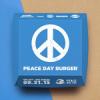 McDonald's'tan Ret Cevabı Alan Burger King'in Yeni Hamlesi: Peace Day Burger