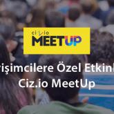 Girişimcilere Özel Etkinlik: Ciz.io MeetUp