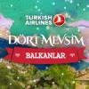 """Türk Hava Yolları """"4 Mevsim Balkanlar – Kış"""" Kampanyası"""