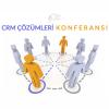 CRM Çözümleri Konferansı