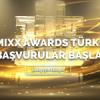 7. Mixx Awards Türkiye Başvuruları Başladı!