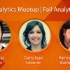 Analytics Meetup – Fail Analytics