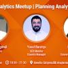 Analytics Meetup'ta Dijital Pazarlamada Planlamayı Konuşuyoruz!