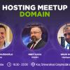 Domain Sektörünün Profesyonelleri Hosting Meetup Domain Etkinliği'nde Buluşuyor!