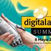 """Digital Age Summit'te """"Güven"""" Kavramına Işık tutacak İsimler Belli Oldu"""