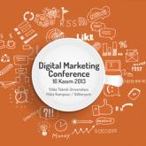 Dijital Pazarlama Konferansı 2013