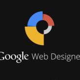 Google Web Designer Tasarım Aracını Duyurdu!
