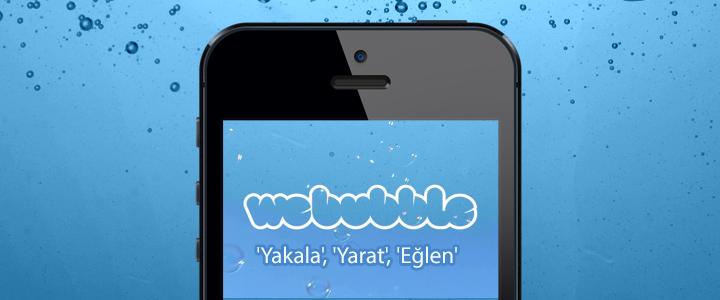 Kanyon'dan Yeni Mobil Uygulama: WeBubble
