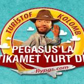 Pegasus'la İstikamet Yurtdışı Kampanyası