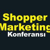 Shoppper Marketing Konferansı