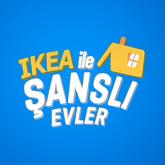 IKEA Sosyal Medya Kampanyası: Şanslı Evler