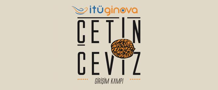 İTÜ GİNOVA ÇetinCeviz Girişim Kampı