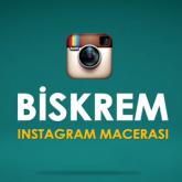 Biskrem Instagram Macerası