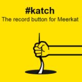 Meerkat Yayınlarını Youtube'a Aktaran Uygulama: Katch