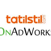 Tatilstil'in Dijital Ajansı OnAdWorks Oldu!