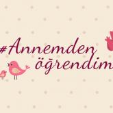 Kütahya Porselen Facebook Kampanyası: #AnnemdenÖğrendim