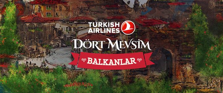 Türk Hava Yolları, 4 Mevsim Balkanların Güzelliklerini Keşfe Davet Ediyor