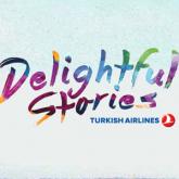 Türk Hava Yolları'ndan Kullanıcı Kaynaklı Kampanya: Delightful Stories