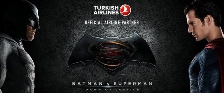 Batman ve Superman Türk Hava Yolları Uçağında!