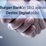 Burgan Bank'ın SEO Ajansı Destex Digital Oldu!