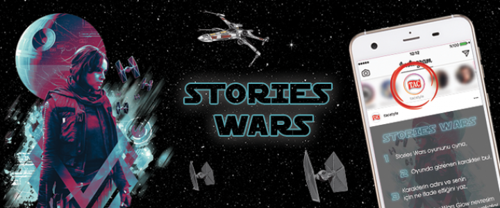 """Taç, Karanlık Tarafı """"Stories Wars"""" İle Aydınlatıyor!"""