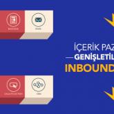 İçerik Pazarlamasının Genişletilmiş Versiyonu: Inbound Marketing