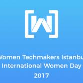 Women Techmakers Istanbul'17