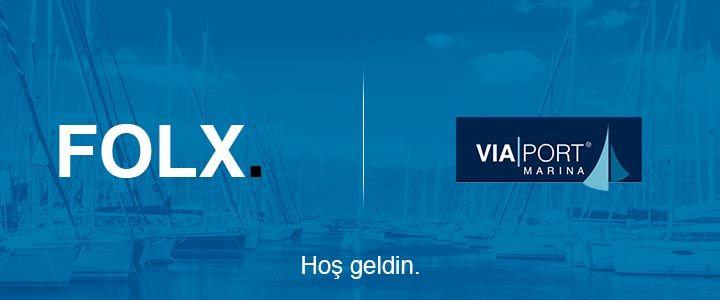 FOLX'a Yeni Müşteri: Viaport Marina Yat Limanı