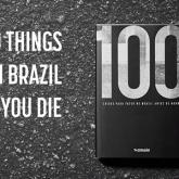 Brezilya'da Ölmeden Önce Yapılması Gereken 100 Şey