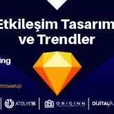 Etkileşim Tasarımı ve Trendler: Sketch Meetup İzmir