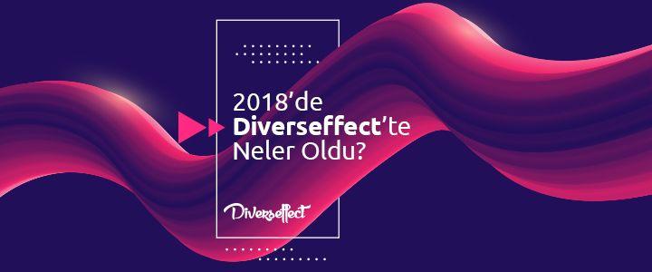 Yerli ve Global Markalar 2018'de Diverseffect Dedi