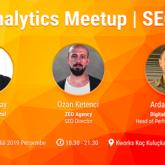 Analytics Meetup'ta Profesyonellerle SEO Konuşuluyor!