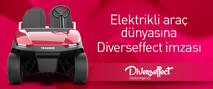 Elektrikli Araç Dünyasına Diverseffect İmzası