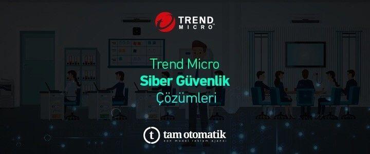Değişen Dünyanın Siber Güvenlik Çözümleri İçin Tam Otomatik, Trend Micro'ya Animasyon Video Hazırladı.