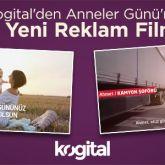 Kogital'den Anneler Günü'ne Özel İki Yeni Reklam Filmi Yayında!