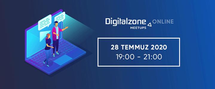 Zeo Agency'nin Düzenlediği Digitalzone Meetups Online Bu Ay Pandemiyle Gelen Değişime Odaklanıyor