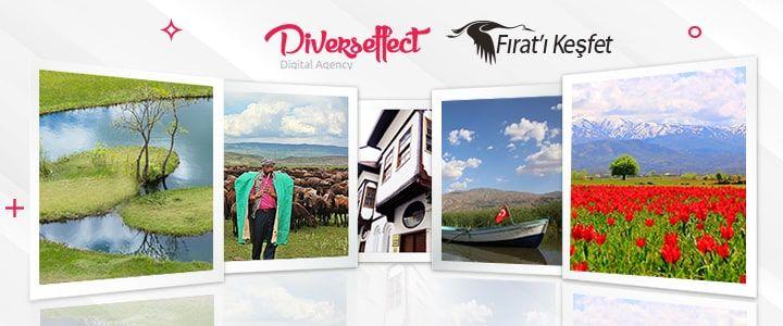 Diverseffect 'Fırat'ı Keşfet' Projesinin Dijital Reklam Ajansı Oldu.