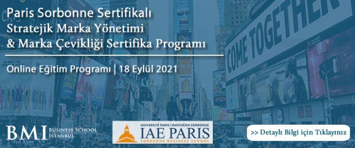 Paris Sorbonne Üniversitesi'nden Sertifikalı  'Stratejik Marka Yönetimi & Marka Çevikliği Sertifika Programı' Başlıyor!