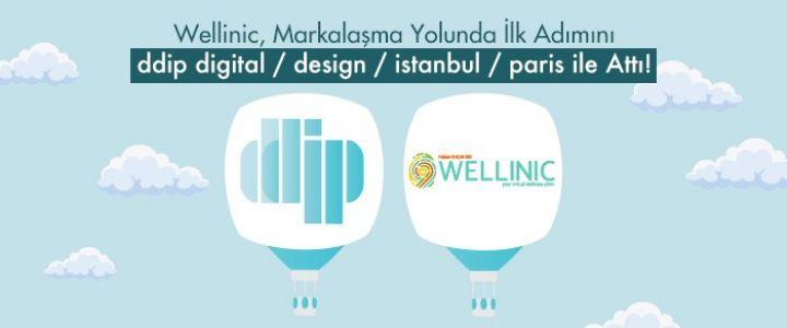 Wellinic, Markalaşma Yolunda İlk Adımını ddip digital / design / istanbul / paris İle Attı!